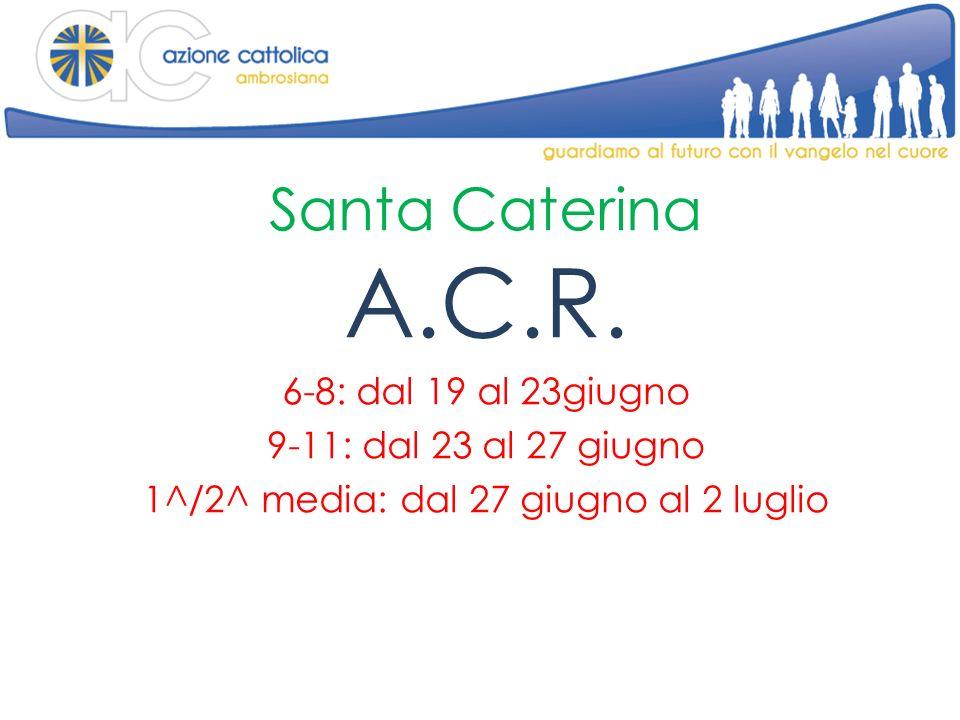 Santa Caterina A.C.R.