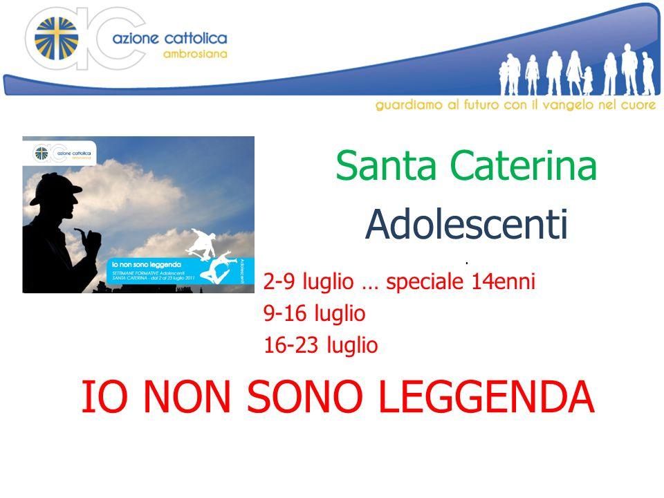 Santa Caterina Adolescenti.