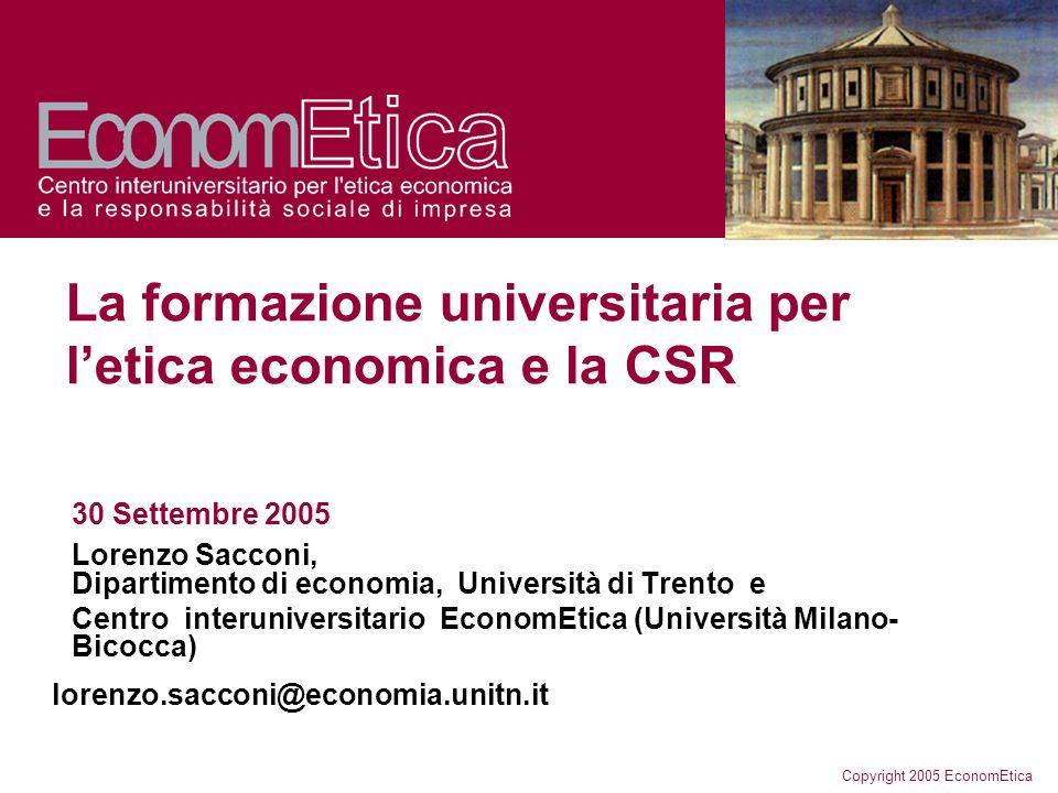 Copyright 2005 EconomEtica Un offerta formativa in crescita Dati aggregati di singoli insegnamenti in corsi di laurea specialistica (o triennale) nelle Università Italiane.