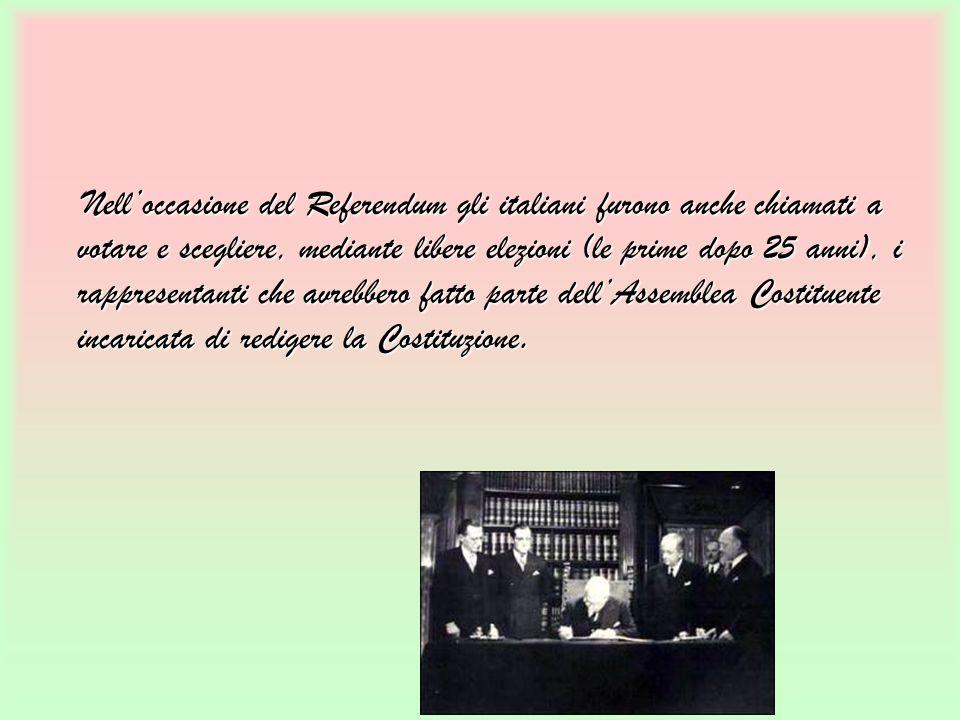Nelloccasione del Referendum gli italiani furono anche chiamati a votare e scegliere, mediante libere elezioni (le prime dopo 25 anni), i rappresentan