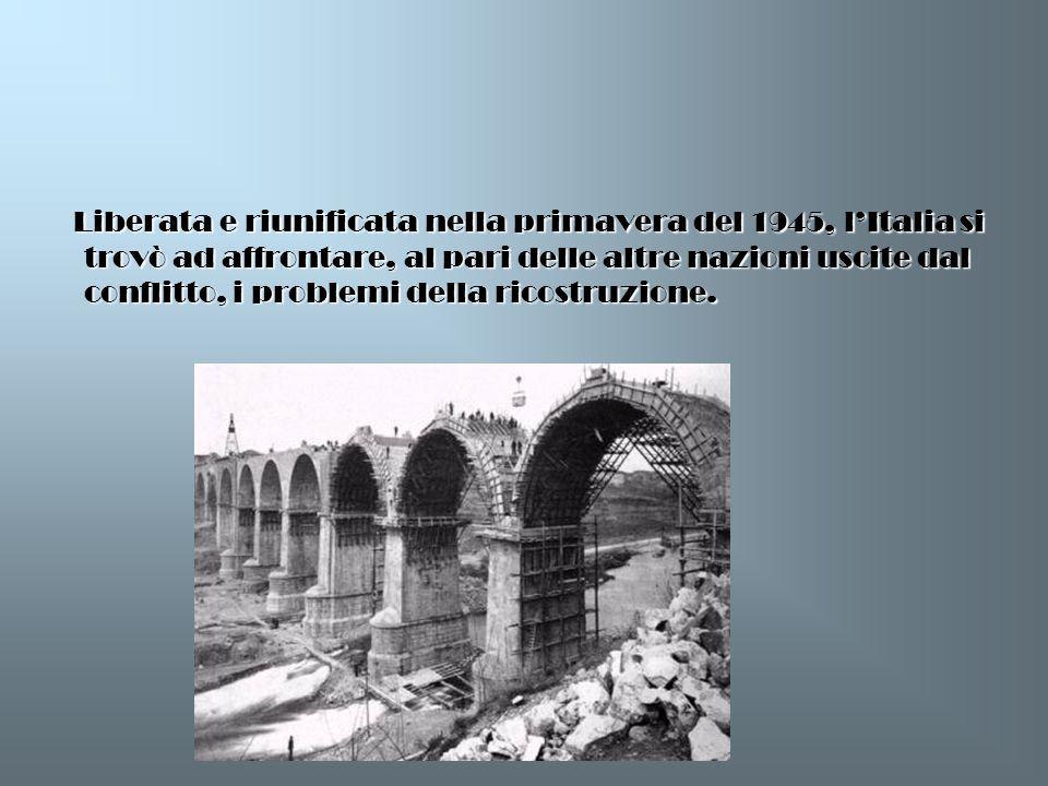 Liberata e riunificata nella primavera del 1945, lItalia si trovò ad affrontare, al pari delle altre nazioni uscite dal conflitto, i problemi della ri