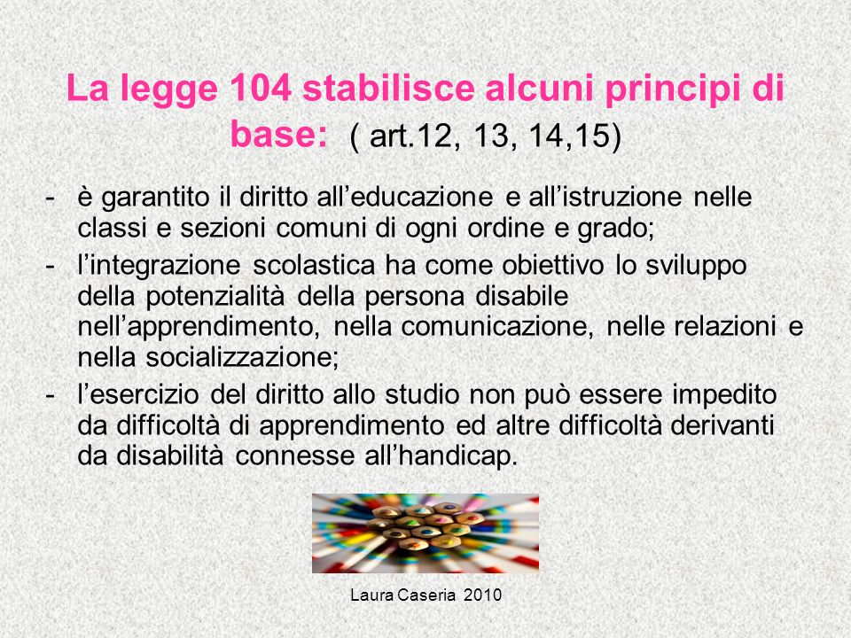 Laura Caseria 2010 BISOGNI EDUCATIVI SPECIALI
