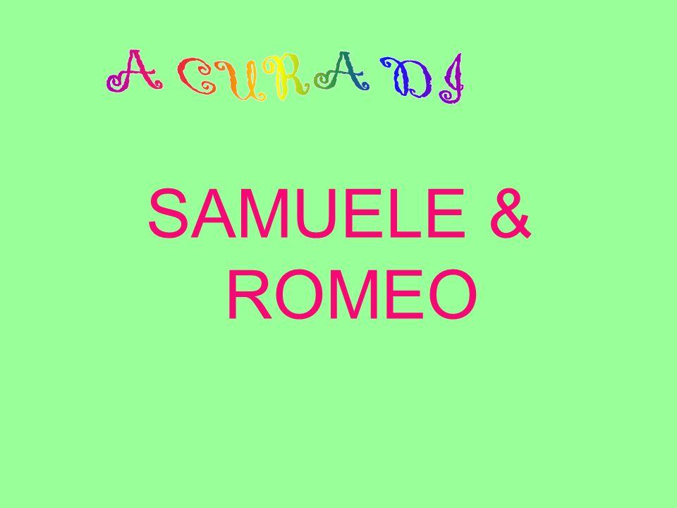 SAMUELE & ROMEO