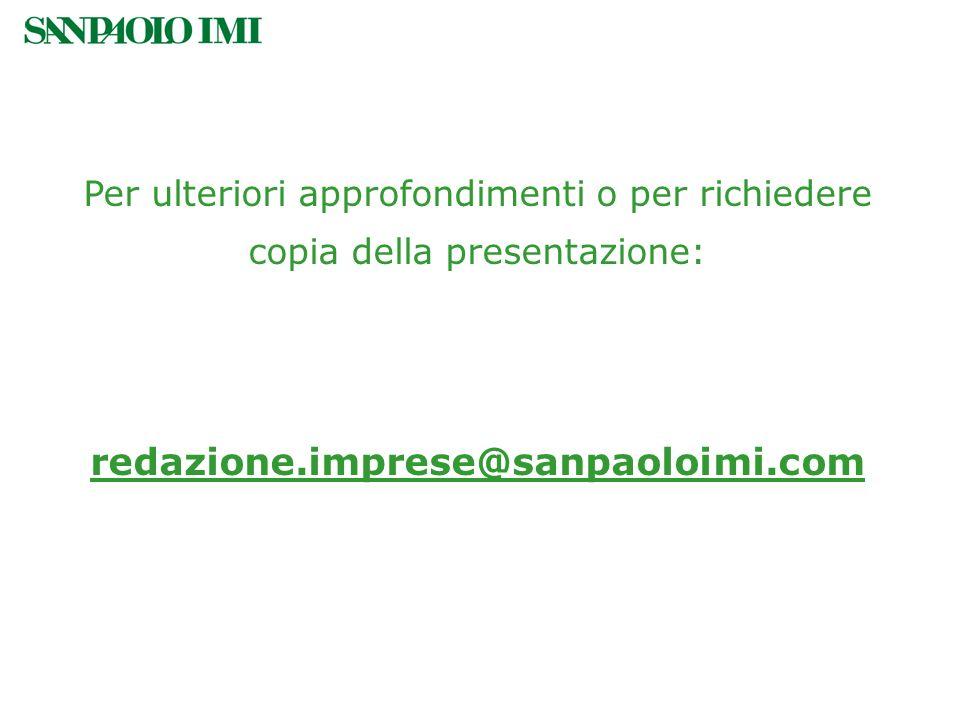 Per ulteriori approfondimenti o per richiedere copia della presentazione: redazione.imprese@sanpaoloimi.com