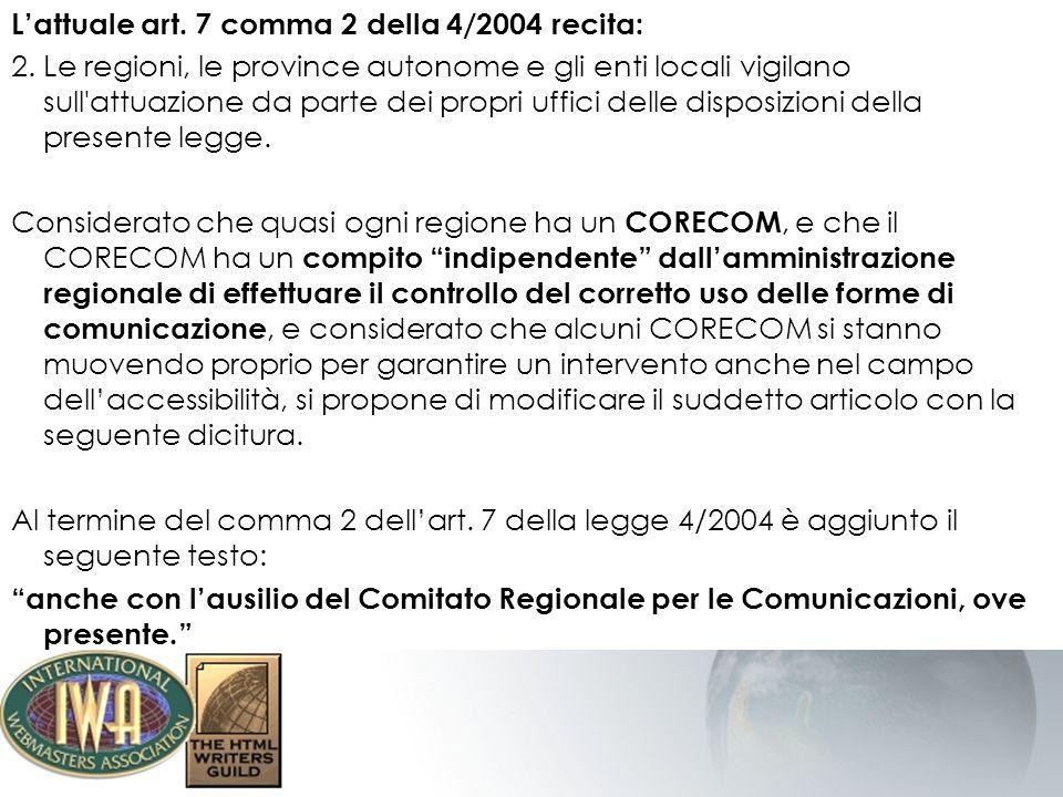 Strumenti di supporto all implementazione e verifica Legge 04/2004 dalla teoria alla realtà –(ottobre 2005) di Roberto Scano - Il manuale per applicare e verificare i requisiti della legge 04/2004.