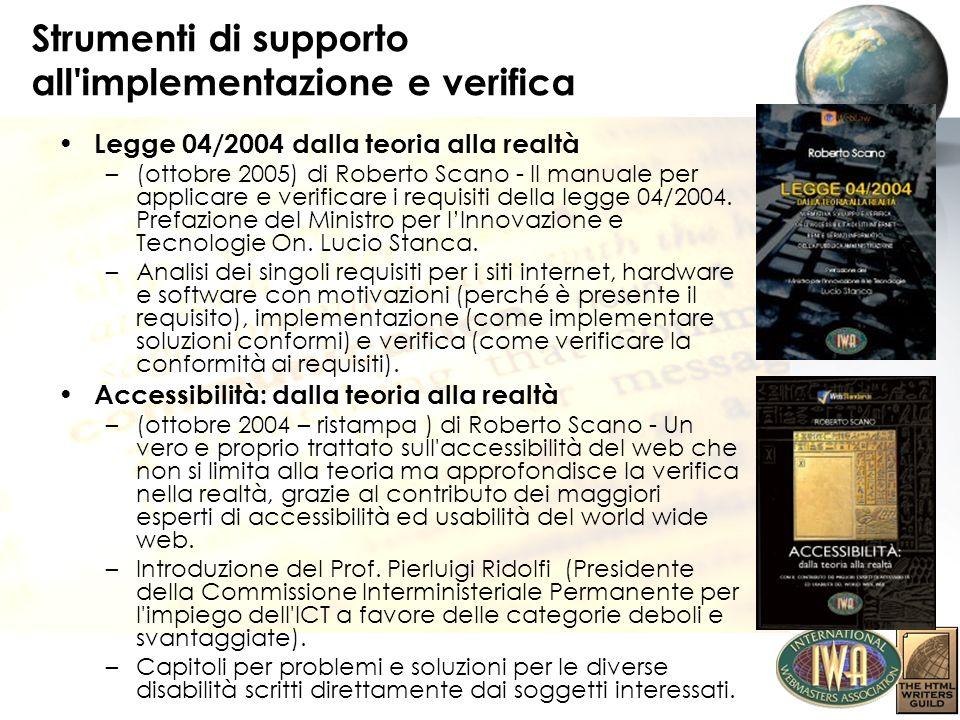 Strumenti di supporto all'implementazione e verifica Legge 04/2004 dalla teoria alla realtà –(ottobre 2005) di Roberto Scano - Il manuale per applicar
