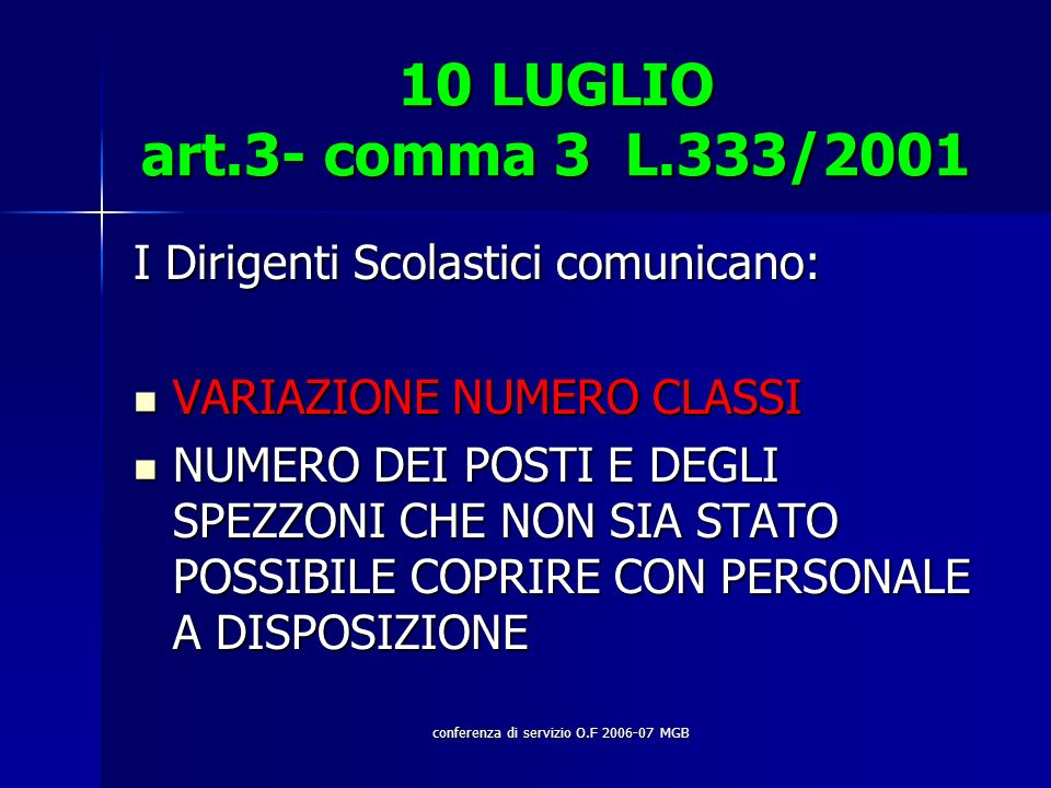 conferenza di servizio O.F 2006-07 MGB..ACCORPAMENTI DI CLASSI Art.2 L.