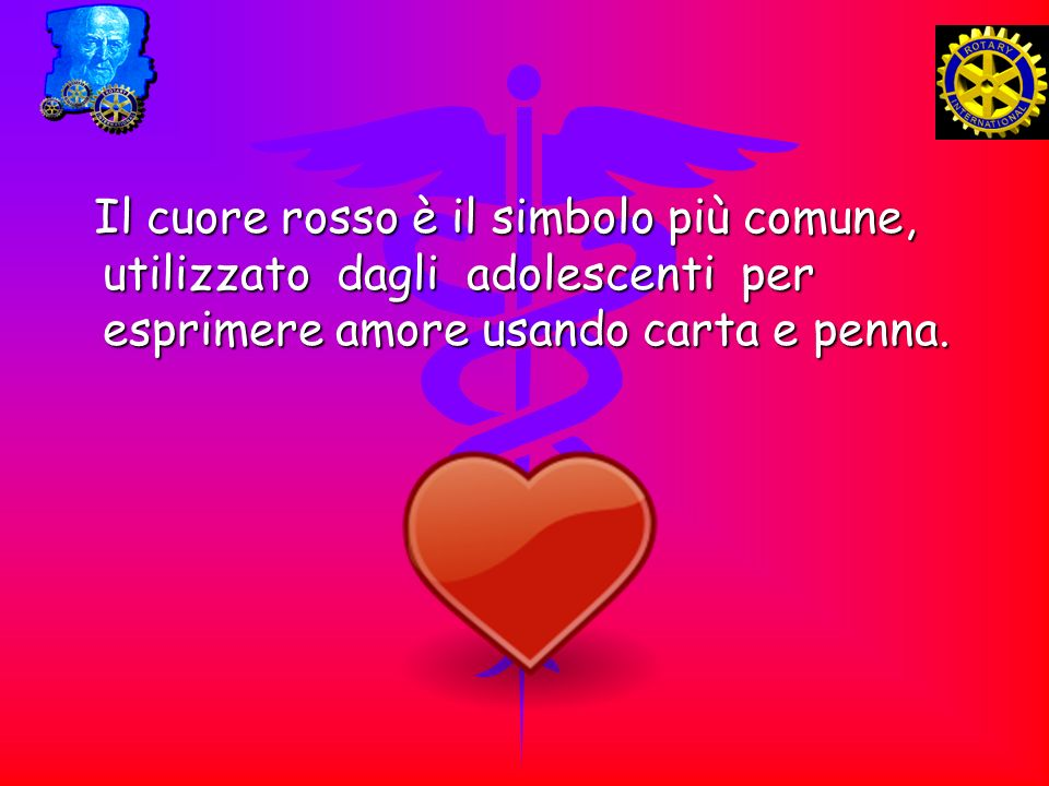 Il cuore rosso è il simbolo più comune, utilizzato dagli adolescenti per esprimere amore usando carta e penna. Il cuore rosso è il simbolo più comune,