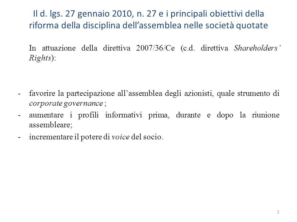 Il d. lgs. 27 gennaio 2010, n. 27 e i principali obiettivi della riforma della disciplina dellassemblea nelle società quotate In attuazione della dire
