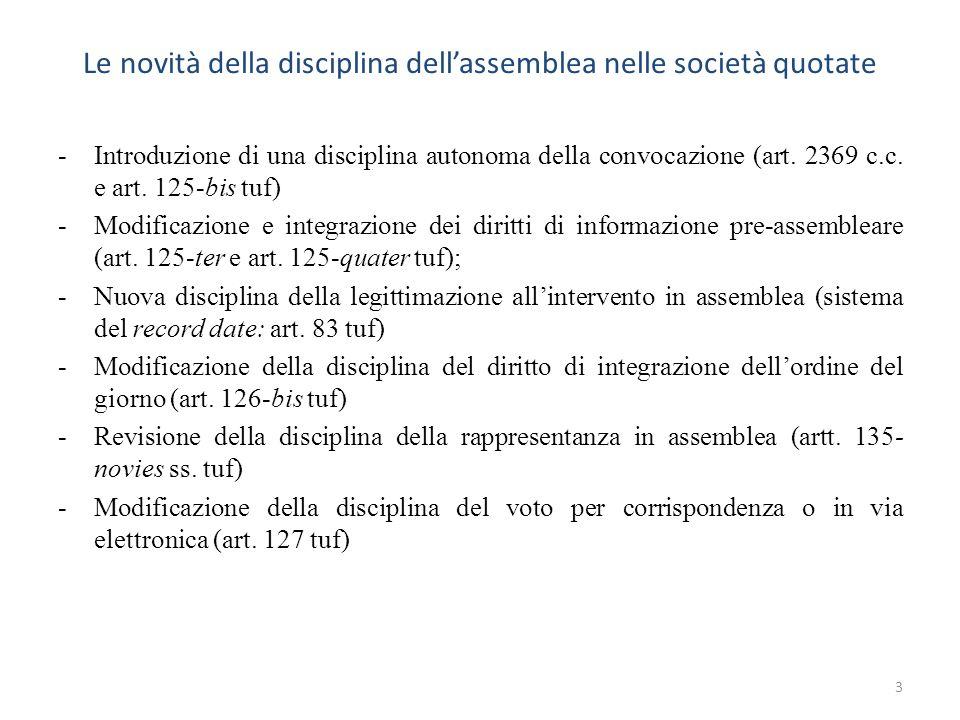 Le novità della disciplina dellassemblea nelle società quotate -Introduzione di una disciplina autonoma della convocazione (art. 2369 c.c. e art. 125-