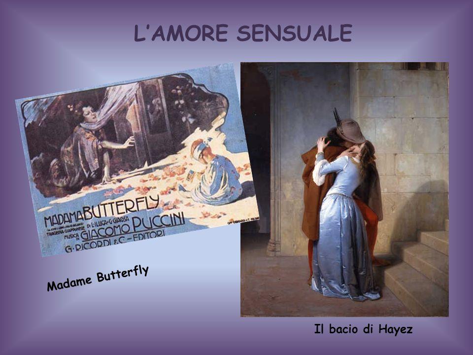 LAMORE SENSUALE Madame Butterfly Il bacio di Hayez