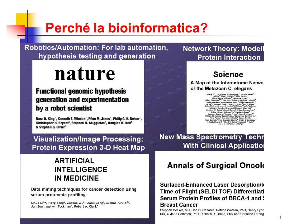4 Perché la bioinformatica?