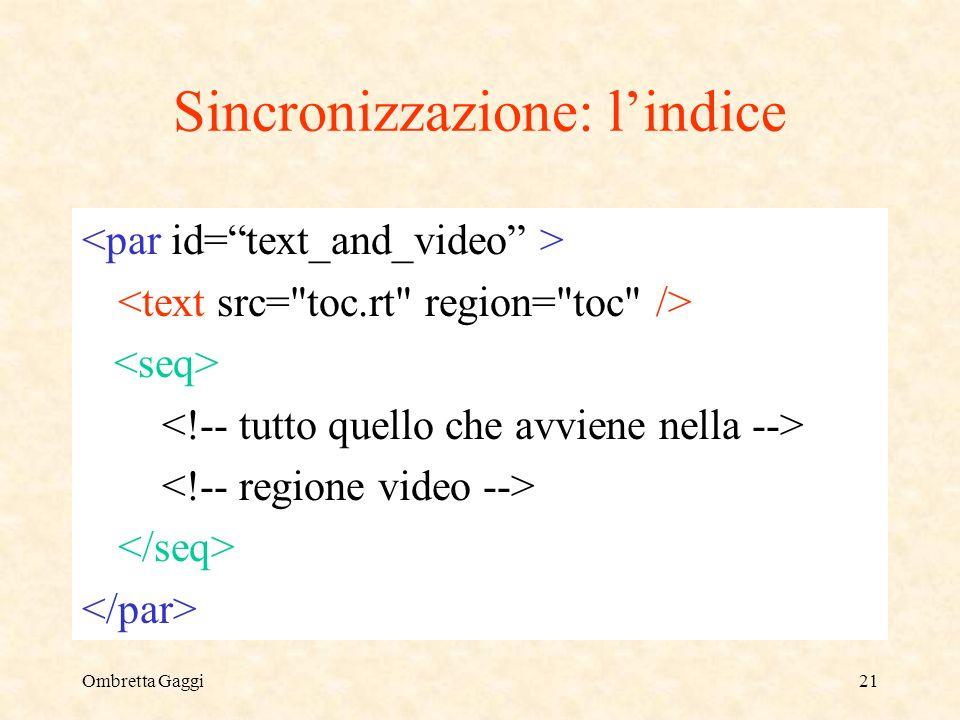Ombretta Gaggi21 Sincronizzazione: lindice