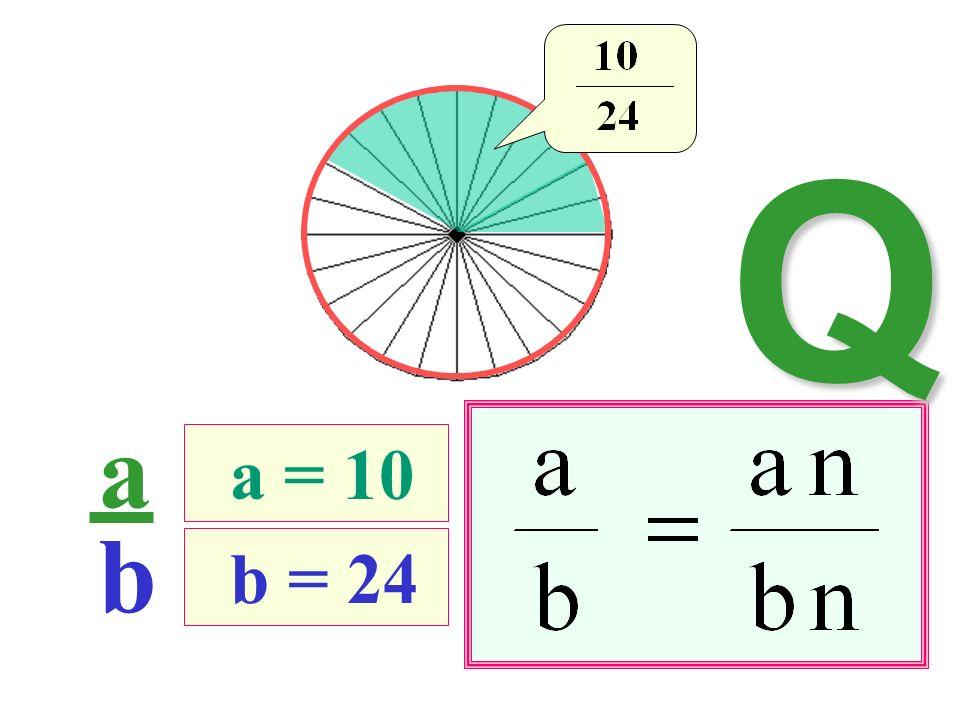 a b b = 24 a = 10 Q