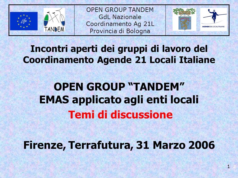 OPEN GROUP TANDEM GdL Nazionale Coordinamento Ag 21L Provincia di Bologna 1 z Incontri aperti dei gruppi di lavoro del Coordinamento Agende 21 Locali