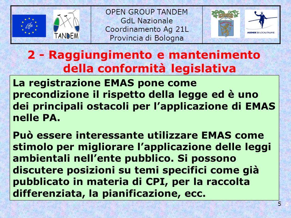 OPEN GROUP TANDEM GdL Nazionale Coordinamento Ag 21L Provincia di Bologna 5 z 2 - Raggiungimento e mantenimento della conformità legislativa La regist
