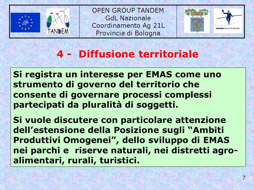 OPEN GROUP TANDEM GdL Nazionale Coordinamento Ag 21L Provincia di Bologna 7 z 4 - Diffusione territoriale Si registra un interesse per EMAS come uno s