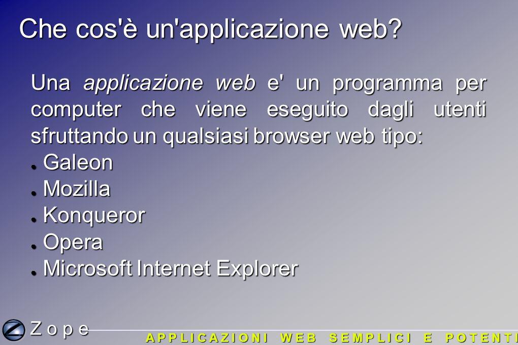 Che cos è un applicazione web. Che cos è un applicazione web.