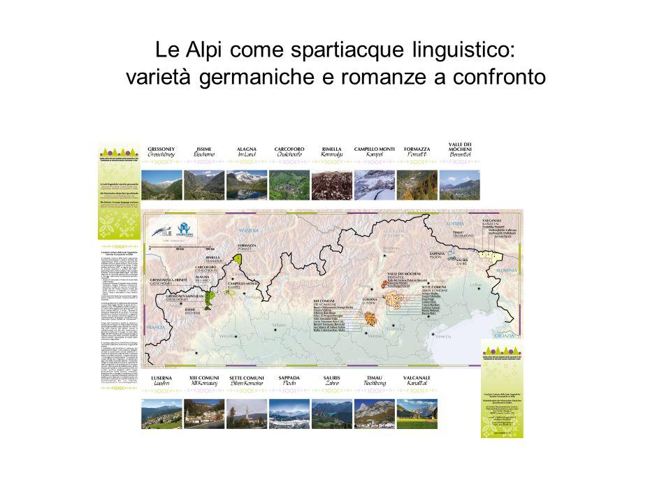Le Alpi come spartiacque linguistico: varietà germaniche e romanze a confronto