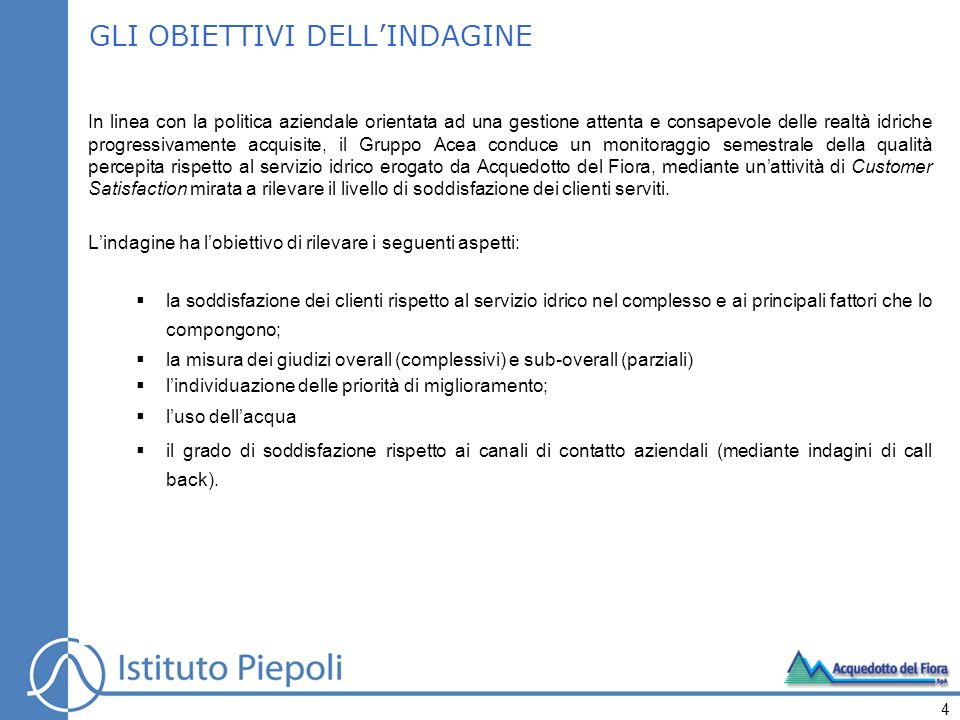 Parte Quarta Call Back Sportelli (276 interviste a persone che si sono recate presso gli sportelli aperti al pubblico di Siena e Grosseto nei giorni precedenti lintervista) 125