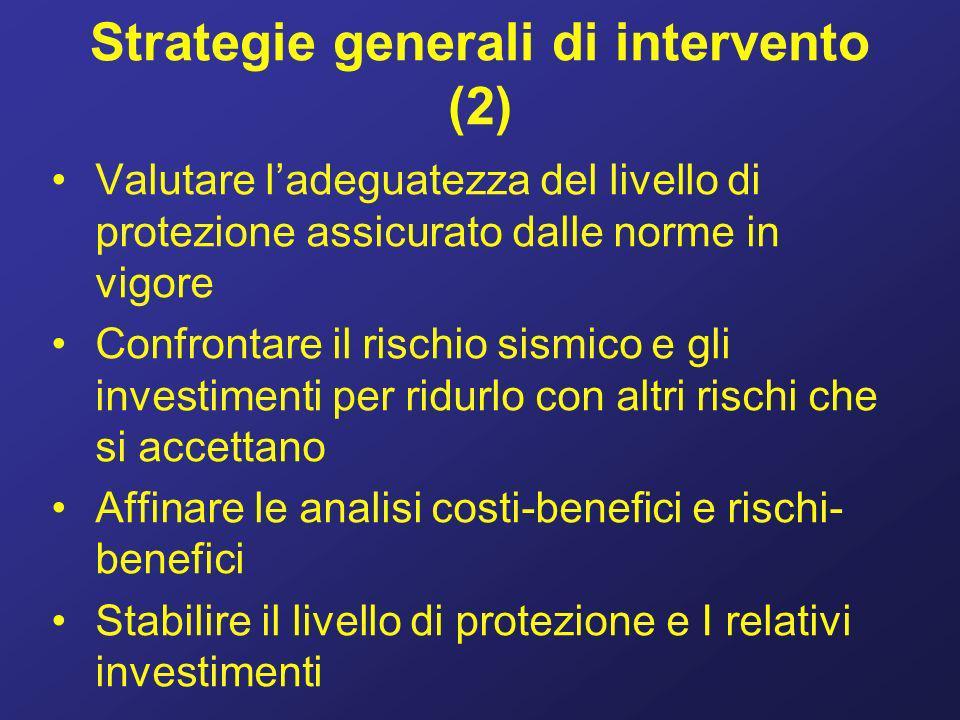 Strategie generali di intervento (3) Diffondere il più capillarmente possibile nella comunità la conoscenza del problema Istituire dei canali permanenti per raccogliere le reazioni ed I suggerimenti della popolazione Verificare ladeguatezza delle sedi decisionali
