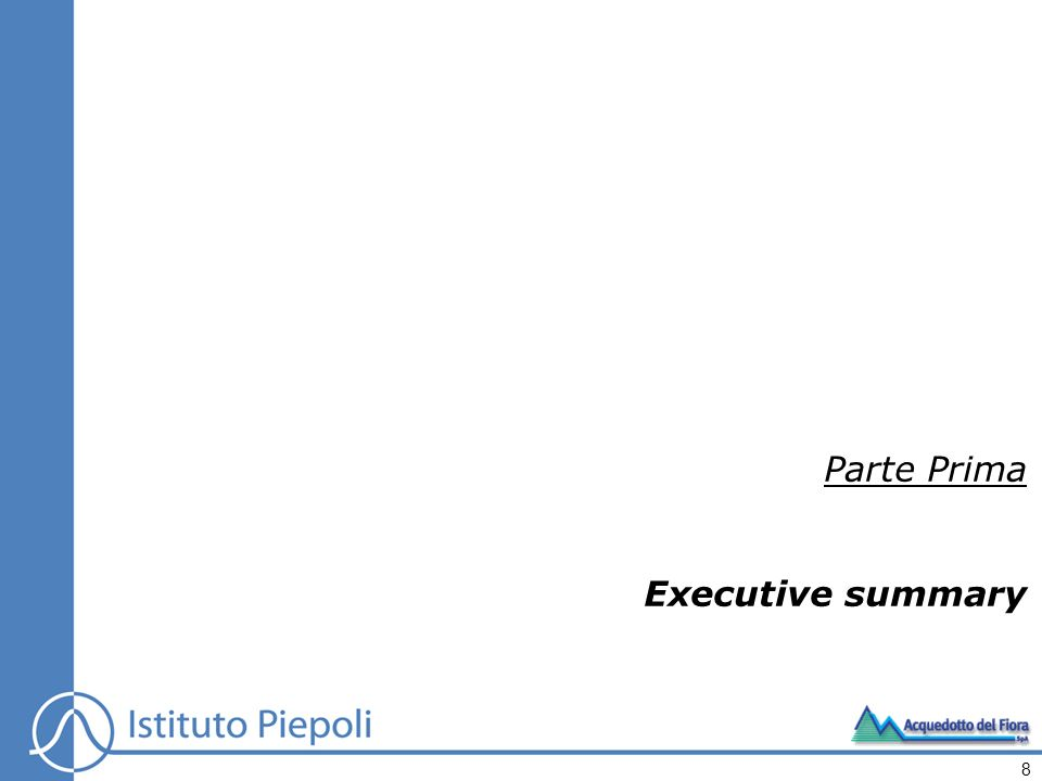 Parte Prima Executive summary 8