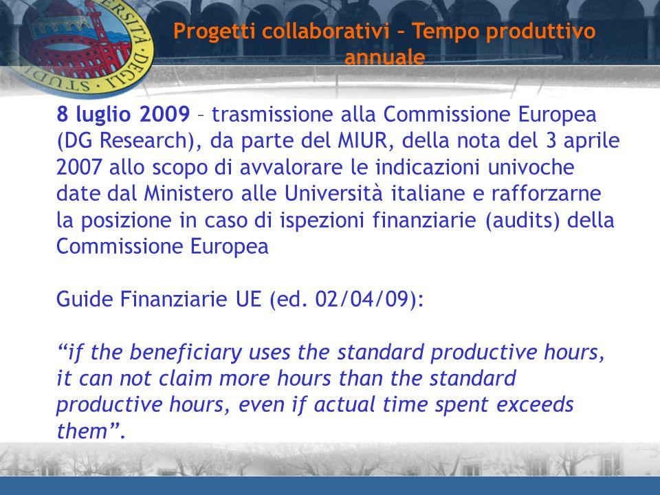 Progetti collaborativi – Tempo produttivo annuale 8 luglio 2009 – trasmissione alla Commissione Europea (DG Research), da parte del MIUR, della nota d