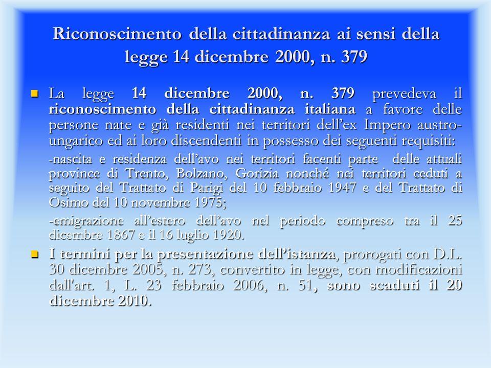 Riconoscimento della cittadinanza ai sensi della legge 14 dicembre 2000, n.