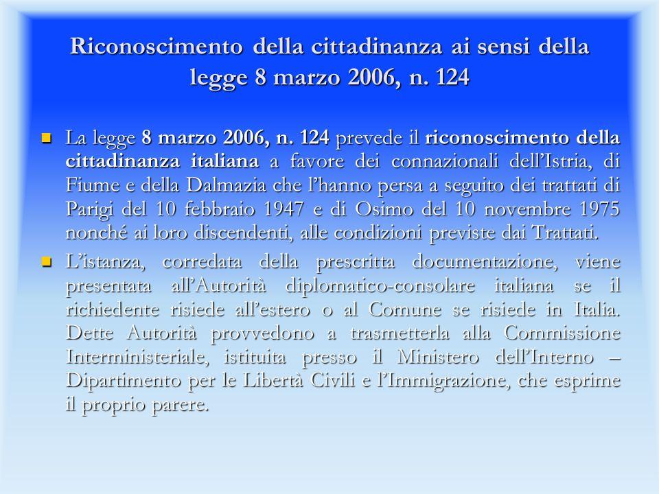 Riconoscimento della cittadinanza ai sensi della legge 8 marzo 2006, n.