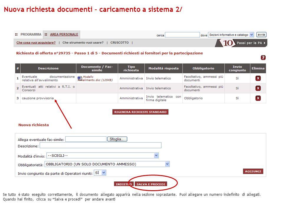 Se tutto è stato eseguito correttamente, il documento allegato apparirà nella sezione soprastante. Puoi allegare un numero indefinito di allegati. Qua
