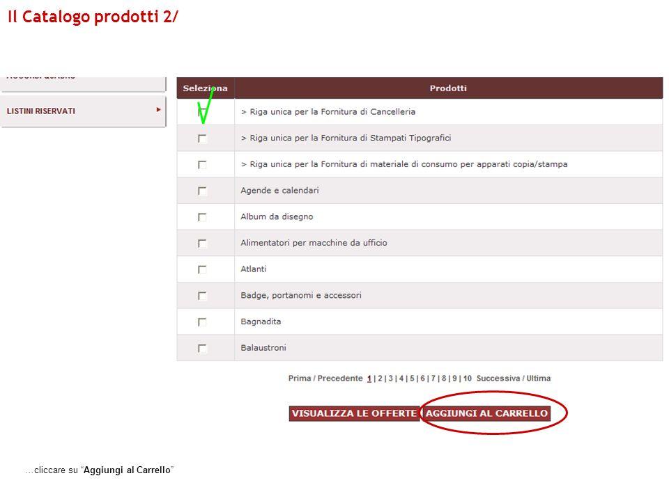 Nella sezione Carrello, devi selezionare la riga corripondente alla riga unica e cliccare su Crea RdO.