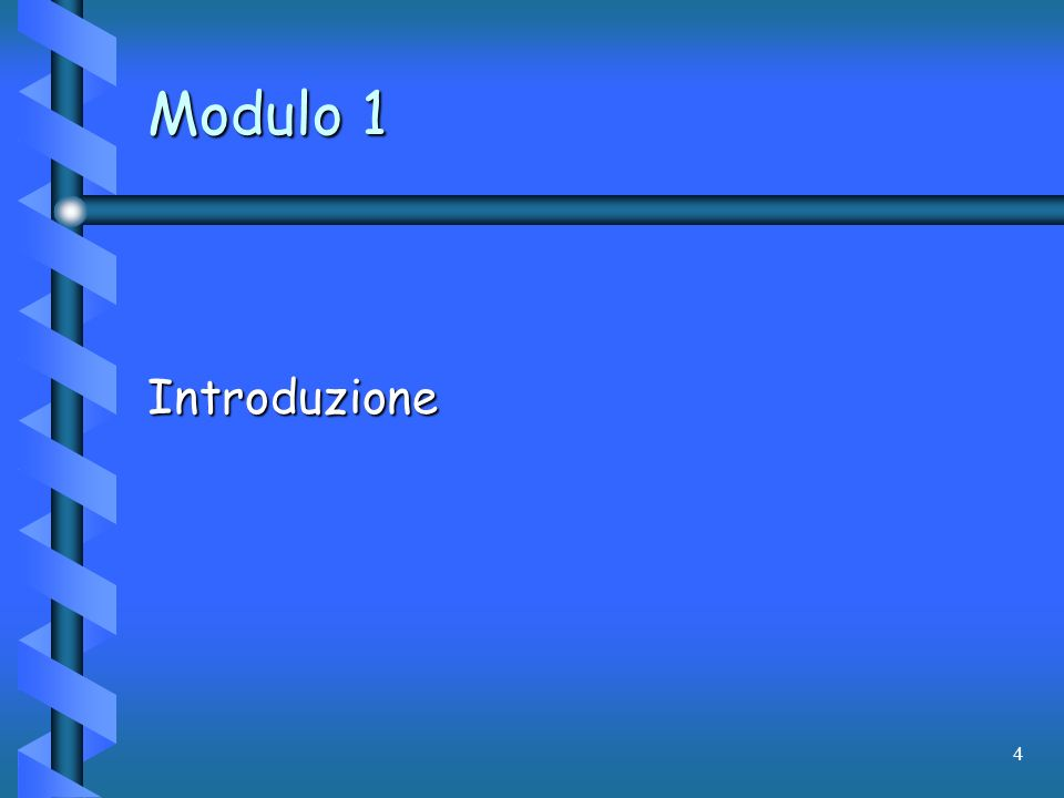 4 Modulo 1 Introduzione