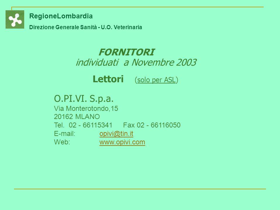 RegioneLombardia Direzione Generale Sanità - U.O.Veterinaria SITUAZIONI CONCRETE § § Dal L.P.