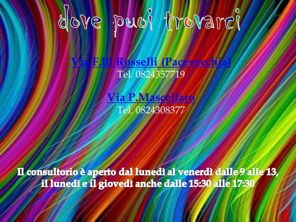 Via F.lli Rosselli (Pacevecchia) Tel. 0824357719 Via P.Mascellaro Tel. 0824308377