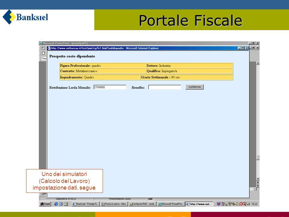 Portale Fiscale Uno dei simulatori (Calcolo del Lavoro) impostazione dati, segue