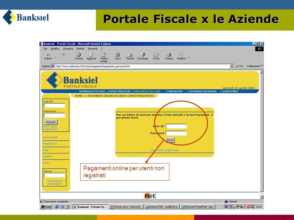 Pagamenti online per utenti non registrati Portale Fiscale x le Aziende