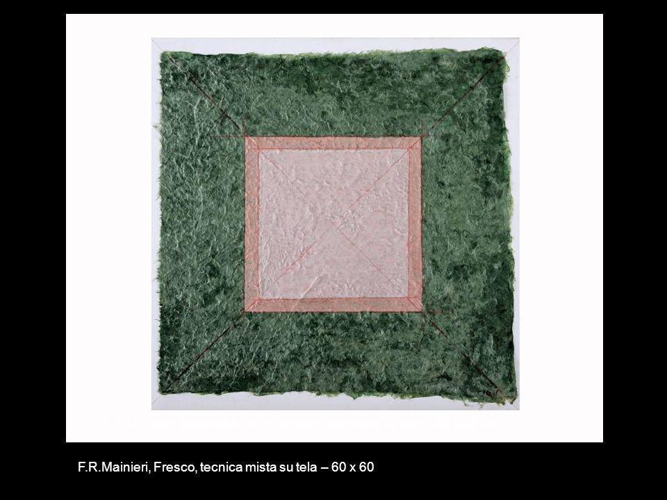 F.R.Mainieri, Doppio blu, tecnica mista con carta su tela – 60 x 60 x4 F.R.Mainieri, Fresco, tecnica mista su tela – 60 x 60