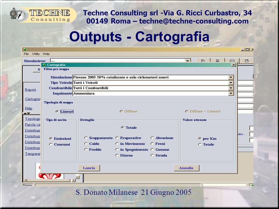 Techne Consulting srl -Via G. Ricci Curbastro, 34 00149 Roma – techne@techne-consulting.com S. Donato Milanese 21 Giugno 2005 Outputs - Cartografia