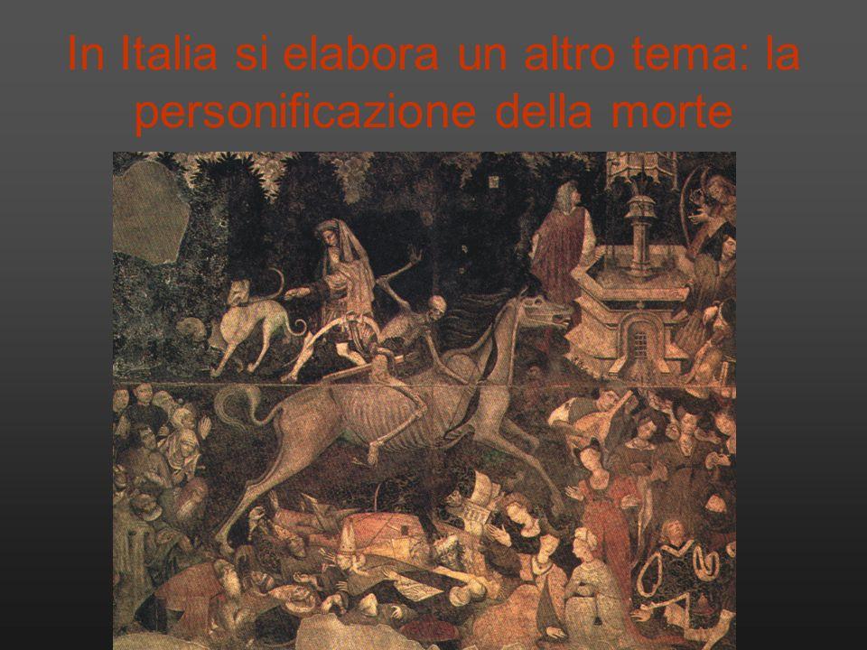In Italia si elabora un altro tema: la personificazione della morte