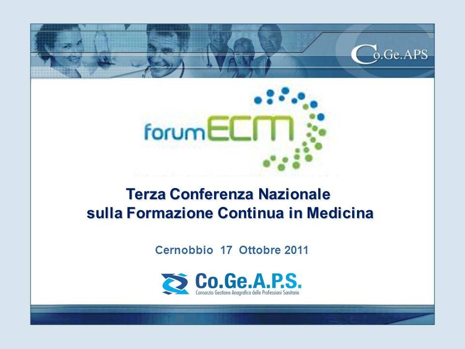 Terza Conferenza Nazionale sulla Formazione Continua in Medicina Cernobbio 17 Ottobre 2011