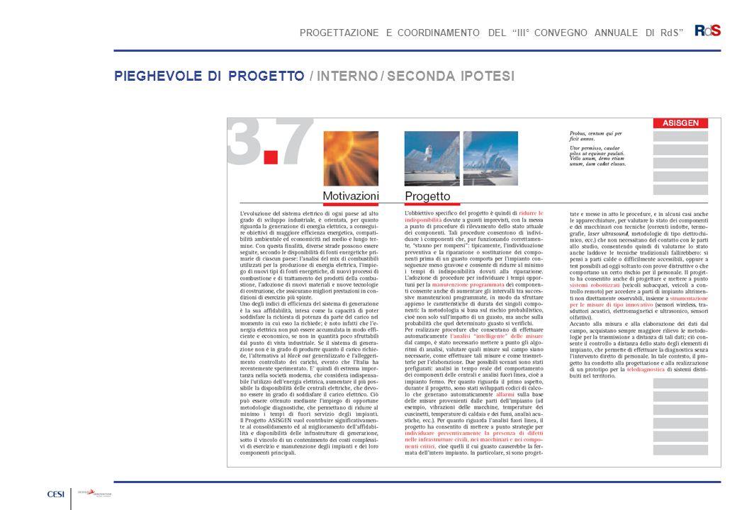 PROGETTAZIONE E COORDINAMENTO DEL III° CONVEGNO ANNUALE DI RdS PIEGHEVOLE DI PROGETTO / INTERNO / SECONDA IPOTESI