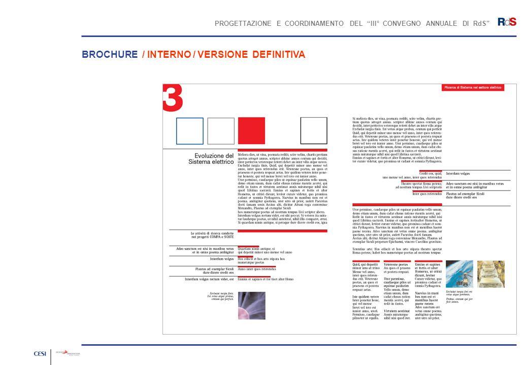 PROGETTAZIONE E COORDINAMENTO DEL III° CONVEGNO ANNUALE DI RdS BROCHURE / INTERNO / VERSIONE DEFINITIVA