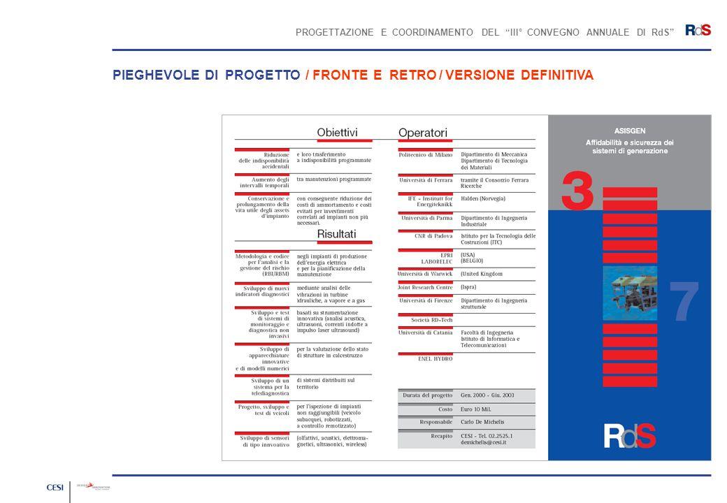 PROGETTAZIONE E COORDINAMENTO DEL III° CONVEGNO ANNUALE DI RdS PIEGHEVOLE DI PROGETTO / FRONTE E RETRO / VERSIONE DEFINITIVA