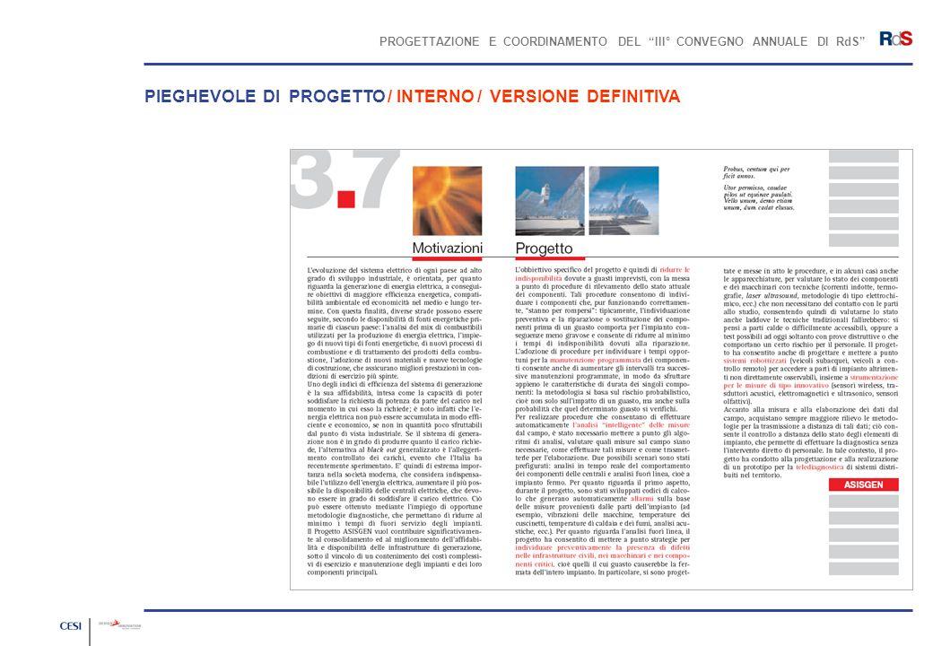 PROGETTAZIONE E COORDINAMENTO DEL III° CONVEGNO ANNUALE DI RdS PIEGHEVOLE DI PROGETTO / INTERNO / VERSIONE DEFINITIVA