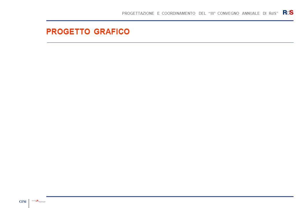 PROGETTAZIONE E COORDINAMENTO DEL III° CONVEGNO ANNUALE DI RdS BROCHURE / COPERTINA / VERSIONE DEFINITIVA