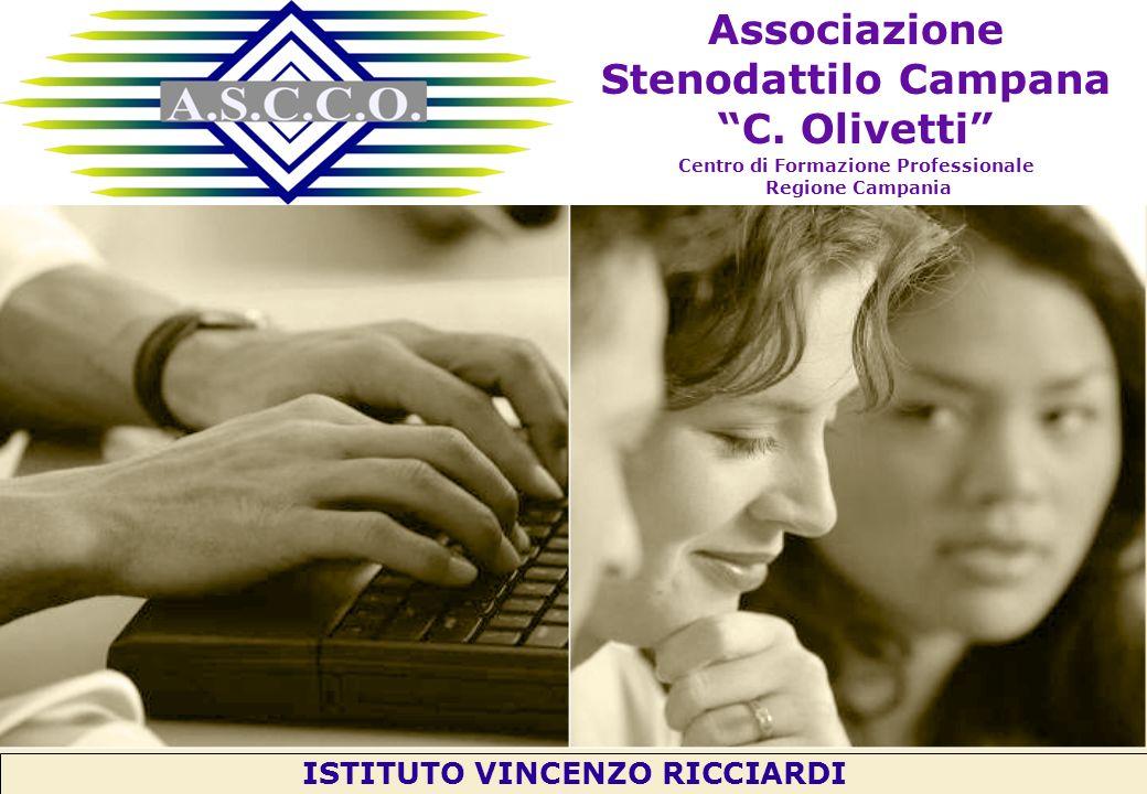 Fare clic per modificare lo stile del sottotitolo dello schema Associazione Stenodattilo Campana C. Olivetti Centro di Formazione Professionale Region
