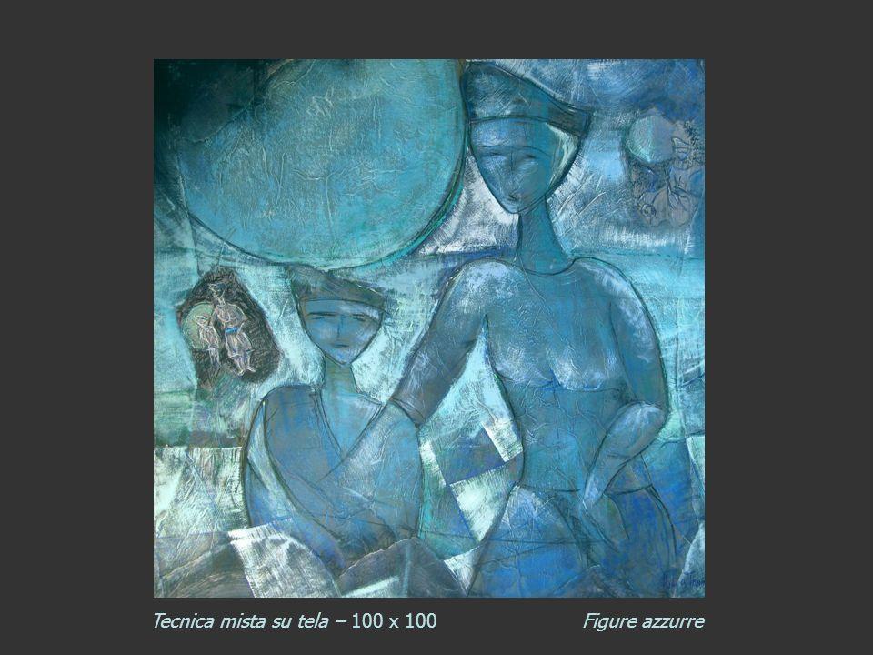 Tecnica mista su tela – 100 x 100 Figure azzurre