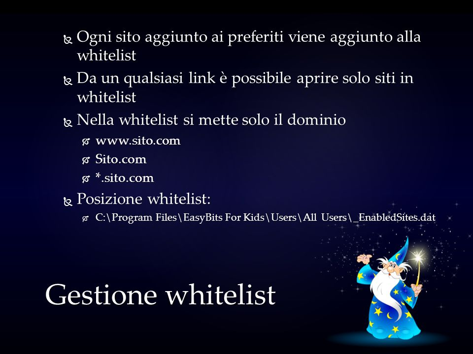 Ogni sito aggiunto ai preferiti viene aggiunto alla whitelist Ogni sito aggiunto ai preferiti viene aggiunto alla whitelist Da un qualsiasi link è pos