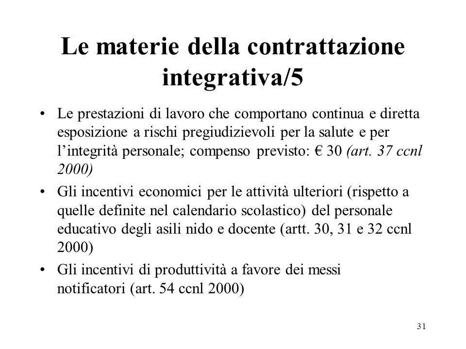 31 Le materie della contrattazione integrativa/5 Le prestazioni di lavoro che comportano continua e diretta esposizione a rischi pregiudizievoli per l