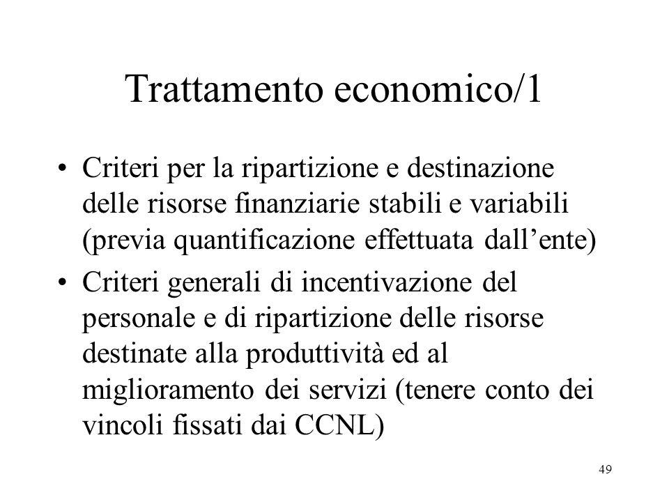 49 Trattamento economico/1 Criteri per la ripartizione e destinazione delle risorse finanziarie stabili e variabili (previa quantificazione effettuata